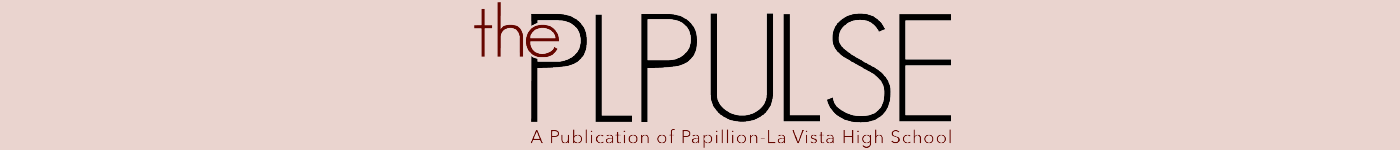The student news site of Papillion-La Vista High School
