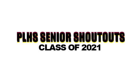 PLHS Senior Shoutouts